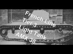 (World Of Tanks) French Line - Tier 3 light tank - AMX 38 Slideshow