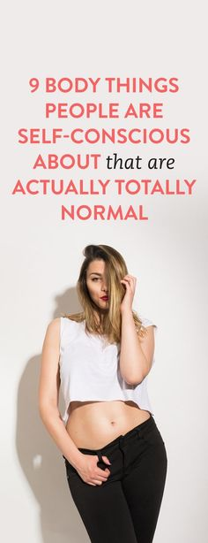 9 Body Things People Are Self-Conscious About That Are Actually Totally Normal :: Totally appreciating the points made here. Normal Body, Feminist Shirt, Self Conscious, Workout Shirts, Consciousness, How To Lose Weight Fast, Health Fitness, Exercise, People