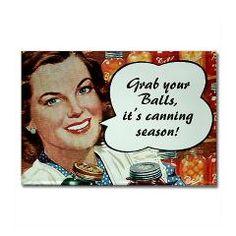 Retro fridge magnet: Grab your Balls, it's canning season!