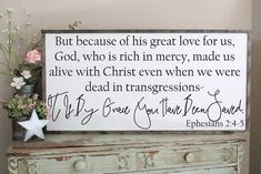 By Grace You Have Been Saved, Ephesians 2:4-5 2'x4' Framed Sign
