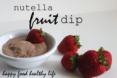 Nutella fruit dip made with Greek Yogurt - Quick, Easy, Healthy, and Tasty! Great for after-school snacks