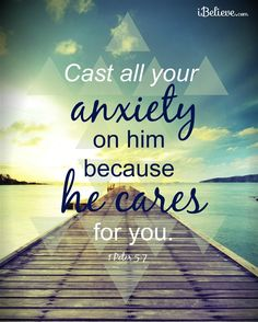 Cast All Your Anxiety on Him - Inspirations