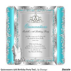 Quinceanera 15th Birthday Party Teal Silver Shoes Card Princess Quinceanera 15th Birthday Party. Teal Blue Aqua Turquoise, Glitter White, Rose Floral Silver Tiara, With Glitter High Heel Shoes. Silver White Lace frame. Party Princess mis quince Party for women or a girl. Invitation Formal Use for any event invitation Customize to change or add details. All Occasions Fabulous Elegant Events for Women, Girls, Party Invites for all ages, just customize to the age you want! Affordable, Cheap but…