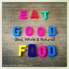 Please do!!  Your whole being will thank you.  #eatwellbewell #healthyliving #realfood