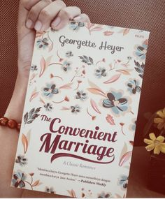A Classic Romance : The Convenient Marriage by Georgette Heyer