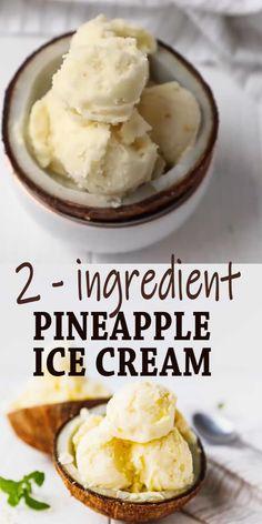 Coconut Milk Recipes, Ice Cream Recipes, Coconut Pineapple Ice Cream Recipe, Coconut Milk Icecream, Pinapple Ice Cream, Desserts With Coconut Milk, Recipes With Coconut Milk, Fresh Pineapple Recipes, Healthy Snack Recipes