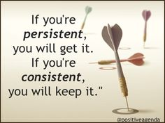Be #Persistent AND #Consistent