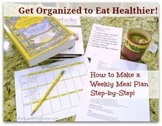 Want to get healthier AND organized? Here's a step by step plan!