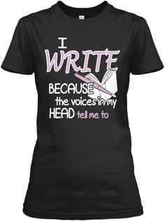 Limited Edition I Write | Teespring