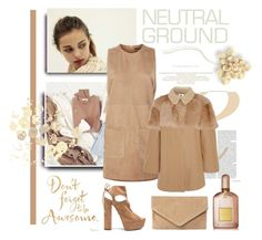 """Neutrals"" by georgiagreer ❤ liked on Polyvore featuring SET, Topshop Unique, Aquazzura, MR., Monday, Tom Ford, chic, neutrals, polyvoreeditorial and fallfashion"