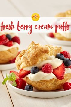 Cream puffs with vanilla bean cream and fresh berries are the perfect light dessert for summer.