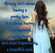 Quote of the day. Be Beautiful!