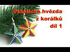 Plastická hvězda z korálků - díl 1(2) / 3D beaded star - part 1(2) - YouTube