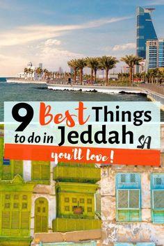 Middle East Destinations, Travel Destinations, Adventure Awaits, Adventure Travel, Travel Guides, Travel Tips, Jeddah Saudi Arabia, Israel Travel, Asia Travel