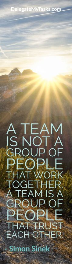 """""""A team is not a group of people that work together. A team is a group of people that trust each other."""" Need help in growing your business? You can count on our team!"""
