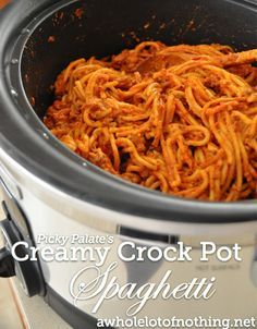 Creamy Crock Pot Spaghetti. This is legit and fairly easy. We halved the recipe and it's still good. You can substitute plain greek yogurt for the cream cheese and whole wheat noodles for regular ones and it's healthier. Or you can go the other way and add squares of butter. Your choice.