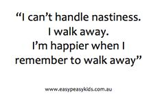 I don't get involved in nasty