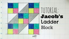 TUTORIAL: Jacob's Ladder Block | 3and3quarters