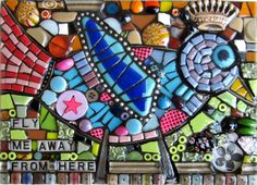 'FLY ME AWAY FROM HERE'  stained glass fused glass mixed media bird mosaic