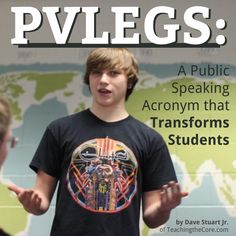 PVLEGS: A Public Speaking Acronym that Transforms Students - Teaching the Core