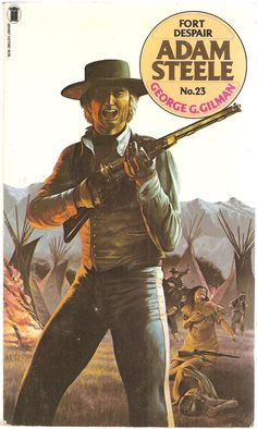 George G. Adam Steele No. English Library, Western Art, Over The Years, Panther, New Books, Westerns, Arrow, Corgi, Novels