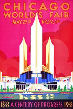 The Chicago World's Fair Century of Progress Exposition of 1933 was held to celebrate the city's centennial and was built around a theme of technological innovation. The fair's motto was: 'Science Finds, Industry Applies, Man Conforms.' This poster shows the Federal Building with a gold dome and three fluted towers that represent the three branches of United States Government.