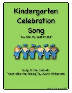 "Are you celebrating the end of Kindergarten?  Here is a song for you!This song is called, ""You Are My Best Friend"" and it is sung to the tune of, ""Can't Stop the Feeling"" by Justin Timberlake.It is the perfect song for celebrating the friendships made in Kindergarten!Check out my store for other Kindergarten Celebration songs!Thanks for stopping by!Visit my store for 5 other Kindergarten Celebration Songs sold separately or purchase the BUNDLE of all 6 songs and save money!Celebration Songs…"