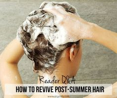 How to revive post-summer hair on a budget on www.ddgdaily.com