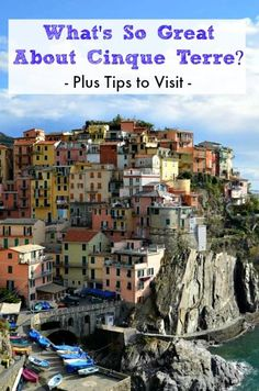 """You've likely read about thispicturesque communityalong the Italian Riviera. It seems everyone is talking about thestring of rugged coastalvillagesknown asCinque Terre. With all the hype, you may have been wondering, """"what's so great about Cinque Terre, Liguria?"""" The seaside villages on the Italian coastare picture perfectwith terraced vineyards and haphazardly stacked pastel colored buildingsnext tothe …"""