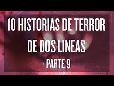 10 Historias de terror de dos líneas (Parte 9) - YouTube
