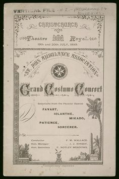 Front cover shows an arrangement of text with a printing block border incorporating Egyptian pyramids, sphinx, needle, and a date palm. Neil Armstrong, Conductors, St John's, Ambulance, Patience, New Zealand, The Selection, Theatre, Opera