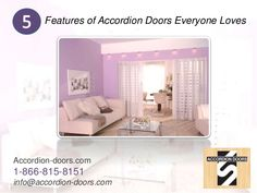 Features of Accordion Doors Everyone Loves Accordion-doors.com 1-866-815-8151 info@accordion-doors.com