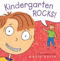 Kindergarten rocks! by Katie Davis.