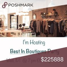 I'm Hosting my first posh party!!!!!🎉🎉🎉🎉 BEST IN BOUTIQUES!!!! WEDNESDAY 11/1  To get a host pick:  1) like and share this post  2) follow me 3) share share share to get my attention! Accessories