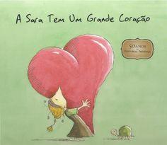 A sara tem um grande coração
