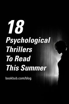 Looking for new psychological thriller books to add to your summer reading list? Check out these scary books out in 2018. #thrillers #booklist #reading