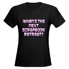 Women's Scrapbook Retreat T-Shirt