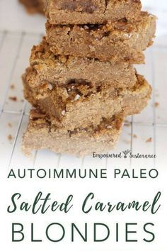 Salted Caramel Paleo Blondies (AIP) Salted Caramel Paleo Blondies – based on coconut and arrowroot flours, dates, spice Paleo Dessert, Paleo Sweets, Dessert Recipes, Desserts, Autoimmun Paleo, Paleo Recipes, Sweet Recipes, Paleo Cookies, Snacks