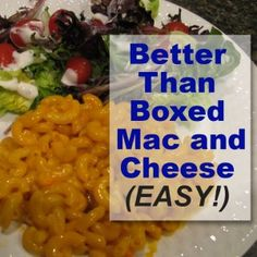 Better Than Boxed (but just as easy) Mac and Cheese Recipe