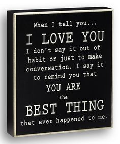 Black 'When I Tell You' Box Sign