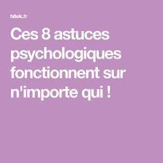 Ces 8 astuces psychologiques fonctionnent sur n'importe qui !