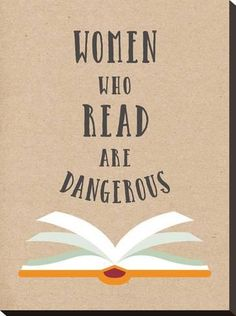 Stretched Canvas Print: Women Who Read Are Dangerous by Peach & Gold : 24x18in