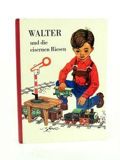 DDR Kinderbuch Wagner: Walter und die eisernen Riesen 2. Aufl. Kinderbuchverlag   eBay