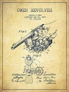 A vintage Owen revolver Patent Drawing from 1899 on Vintage grunge background. Patent Drawing, Patent Prints, Technical Drawing, Rifles, Firearms, Vintage Posters, Hand Guns, Inventions, Just In Case