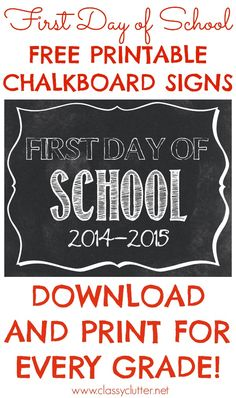 First Day of School Free Printable Signs