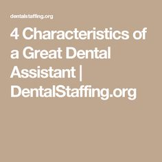 The 4 Characteristics That Define Excellent Dental Hygienists  Define Excellent