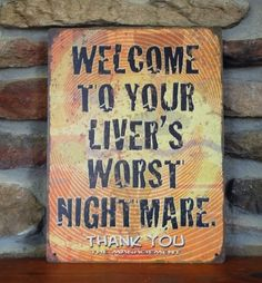 Your Liver's Worst Nightmare   Funny Tin Sign   Retro Sign   Bar   Alcohol Joke   A Simpler Time   A Simpler Time