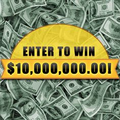 Want to extend your weekend? Retirement usually helps. And money usually helps with retirement. So here's an entry to win $10 Million to help with that