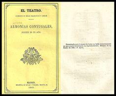 Armonías conyugales : juguete en un acto y en verso / original de D. Manuel Henao y Muñoz ; música del maestro D. Rafael Taboada y Mantilla. http://bvirtual.bibliotecas.csic.es/csic:csicalephbib000736129