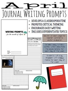 Start your class off with some engaging, creative and thought-provoking monthly writing prompts! These April writing prompts are a great way to establish a journal routine in your classroom. Each page includes a section for teacher evaluation/comments and each day of the week has a different topic/theme. It is expected that the quality of writing for the different levels will vary, but the prompts are comprehensible for all of the outlined grades.